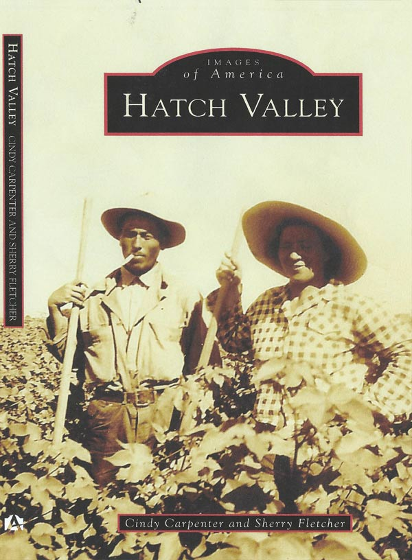 The Hatch Valley - a book from Arcadia Press